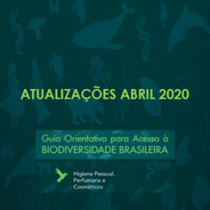 Documento com atualizações do Guia Orientativo de Acesso à Biodiversidade Brasileira – Abril 2020