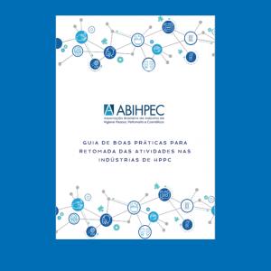 Guia de Boas Práticas para Retomada das Atividades nas Indústrias de HPPC
