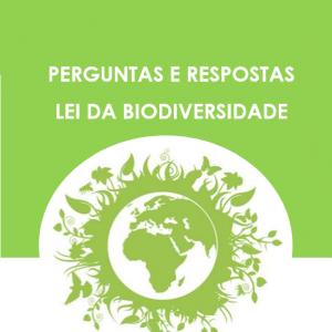 Perguntas e respostas: Lei da Biodiversidade