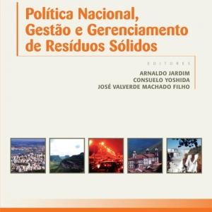 Política Nacional, Gestão e Gerenciamento de Resíduos Sólidos